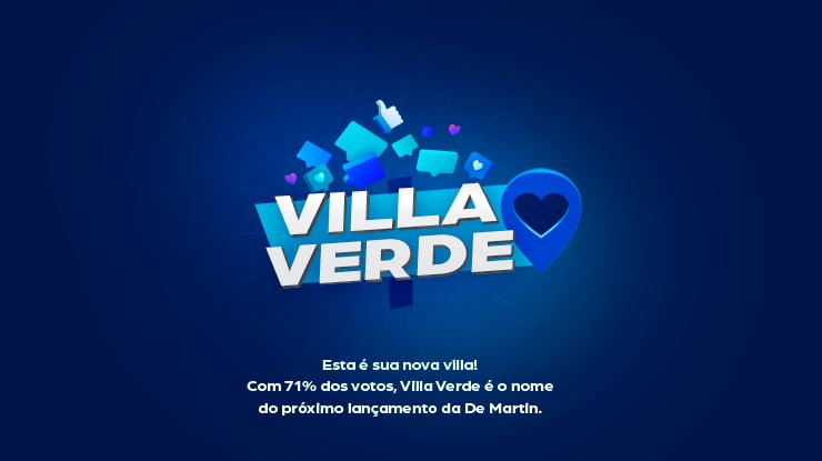 Votação popular escolhe próxima villa da Da Martin: Villa Verde Residencial Clube